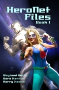 HeroNet Files: Book 1 Cover